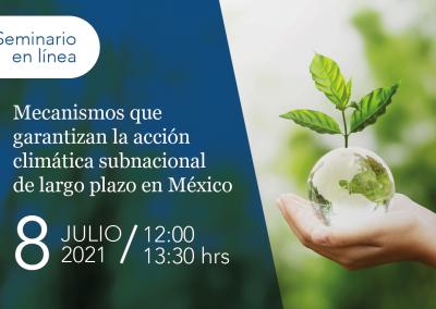 Mecanismos que garantizan la acción climática subnacional de largo plazo en México
