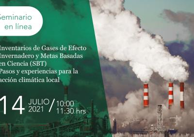 Inventarios de Gases de Efecto Invernadero y Metas Basadas en Ciencia (SBT).Pasos y experiencias para la acción climatica local
